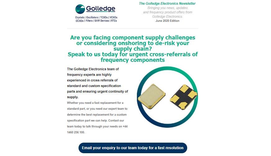 If you're facing frequency component shortages read our June newsletter to find out how Golledge Electronics can help.